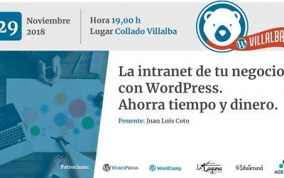 La intranet de tu negocio con WordPress. Ahorra tiempo y dinero (por Juan Luis Coto)
