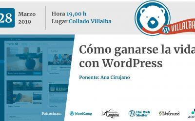 Cómo ganarse la vida con WordPress (por Ana Cirujano)